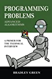 Programming Problems: Advanced Algorithms (Volume 2)