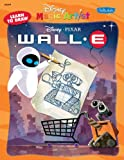 Learn to Draw Disney/Pixars Wall-E (Disney Magic Artist Learn to Draw Books)