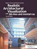 img - for Realistic Architectural Rendering with 3ds Max and V-Ray book / textbook / text book