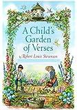A Child's Garden of Verses: Robert Louis Stevenson (Classic Robert Louis Stevenson)