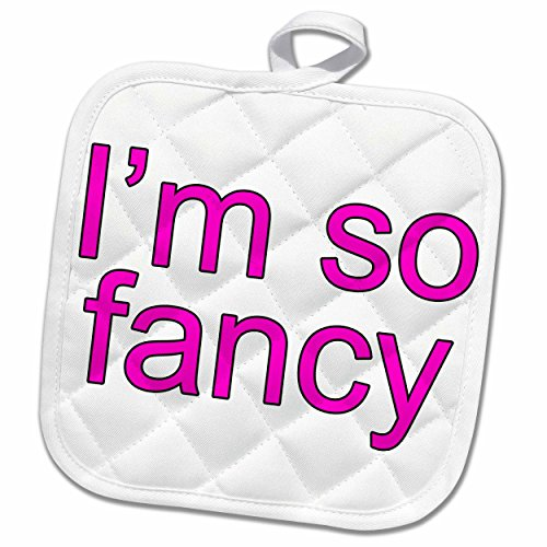 3dRose EvaDane - Funny Quotes - Im so fancy. Pink. - 8x8 Potholder - Iggy Exercise Azalea