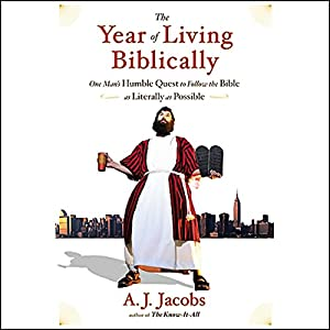 The Year of Living Biblically Hörbuch