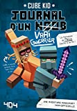 journal d un noob vrai guerrier tome 4 minecraft french edition