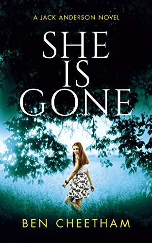 She Is Gone by Ben Cheetham ebook deal