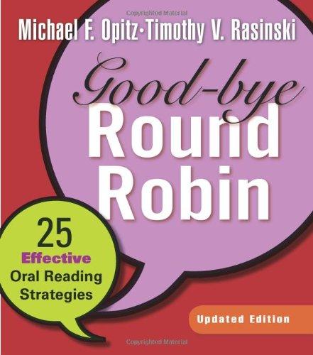 Good-bye Round Robin, Updated Edition: 25 Effective Oral...