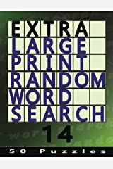 Extra Large Print Random Word Search 14: 50 Easy To See Puzzles (Volume 14) Paperback