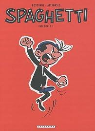 Spaghetti Intégrale  - tome 1 - Spaghetti Intégrale par A. A. Attanasio
