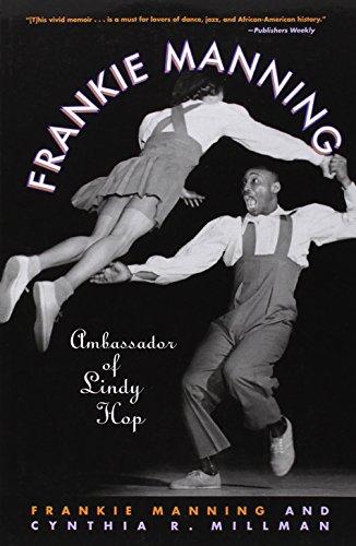 [D.O.W.N.L.O.A.D] Frankie Manning: Ambassador of Lindy Hop PPT