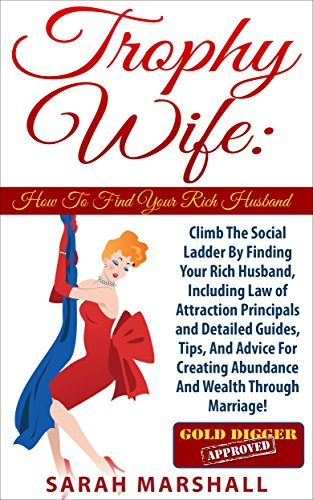 How To Find A Rich Wife