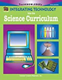 Integrating Technology into the Science Curriculum, Debi Hooper, 1576904296