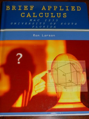 Download Brief Applied Calculus, MAC 2233 Univ. of South Florida (1285108647) 1285108647