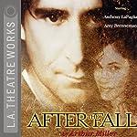After the Fall | Arthur Miller