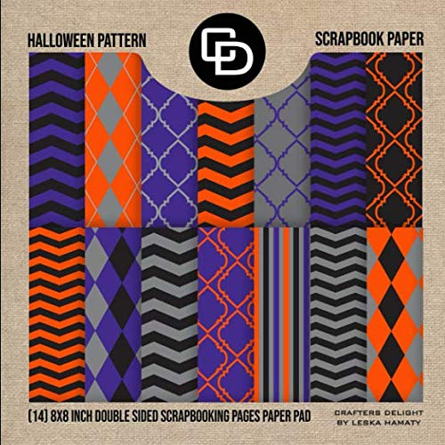 Halloween Pattern Scrapbook Paper (14) 8x8 Double Sided Scrapbooking Pages Paper Pad: Crafters Delight By Leska Hamaty -