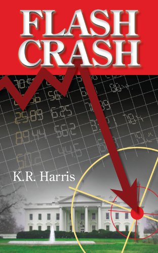 Flash Crash (Abby Churchland Series Book 1) by [Harris, K.R.]