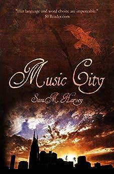 Music City by [Harvey, Sara M.]