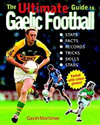 Ultimate Guide to Gaelic Football