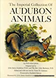 Front cover for the book The Imperial Collection of Audubon Animals by John James Audubon