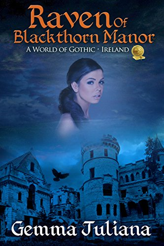 - Raven Of Blackthorn Manor: A World of Gothic: Ireland