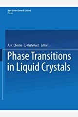 Phase Transitions in Liquid Crystals (Nato Science Series B: (290)) Paperback