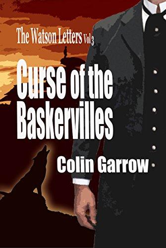 The Watson Letters Volume 3: Curse of the Baskervilles