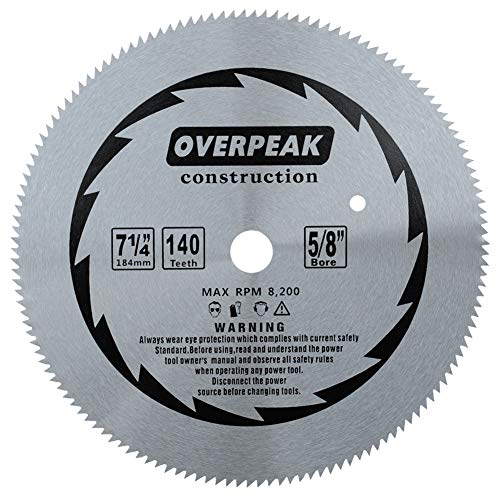 - OVERPEAK 7-1/4-Inch Circular Saw Blade 140 Tooth Plywood Cutting Fine Finishing Table Saw Blades with 5/8-Inch Arbor