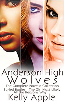 Anderson High Wolves: The Complete Novella Collection by [Apple, Kelly]