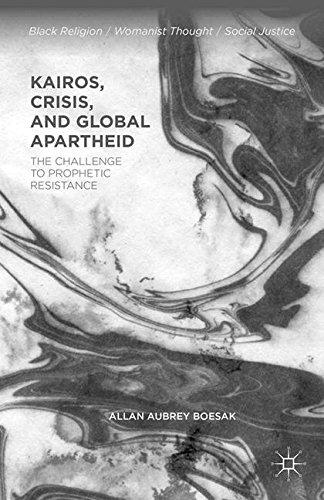 Kairos, Crisis, and Global Apartheid: The Challenge to Prophetic Resistance (Black Religion/Womanist Thought/Social Justice) [Boesak, Allan Aubrey] (Tapa Blanda)