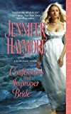 Confessions of an Improper Bride, Jennifer Haymore, 0446573140