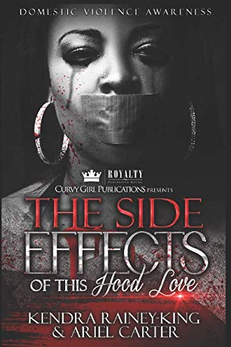 Books : The Side Effects of this Hood Love: Domestic Violence Anthology