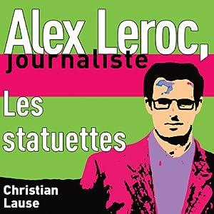 Les statuettes [The Statuettes] Audiobook