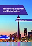 img - for Tourism Development and Globalization book / textbook / text book