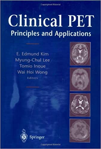 Clinical PET: Principles and Applications