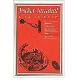 [(Pocket Sundial)] [Author: Lisa Zeidner] published on (December, 1988)