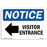 OSHA Notice Sign - Visitor Entrance [Left Arrow] | Choose from: Aluminum, Rigid Plastic Or Vinyl Label Decal | Protect Your Business, Construction Site, Warehouse & Shop Area | Made in The USA