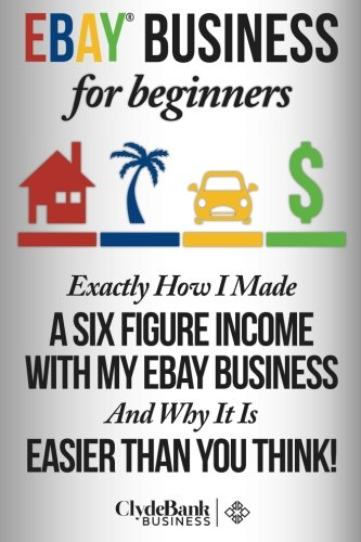 eBay Business For Beginners: Exactly How I Make A Six Figure Income With My eBay business and why it is easier than you think: Amazon.es: Wilcox, Devon: Libros en idiomas extranjeros