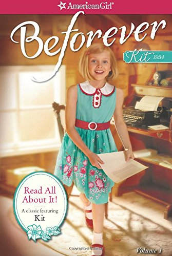Read All About It: A Kit Classic Volume 1 (American Girl Beforever Classic)