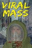 Download Viral Mass in PDF ePUB Free Online