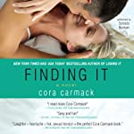 Finding It | Cora Carmack