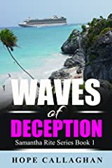 """Read Hope Callaghan's Debut Mystery Series FREE with Kindle Unlimited        """"If you like clean cozy mysteries that keep you guessing until the end, you'll love Hope Callaghan Cozy Mysteries!""""       Waves of Deception is Book 1 of 3 in..."""