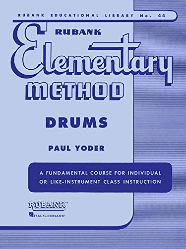 Drum Elementary - Rubank Elementary Methods Drums (Rubank Educational Library)