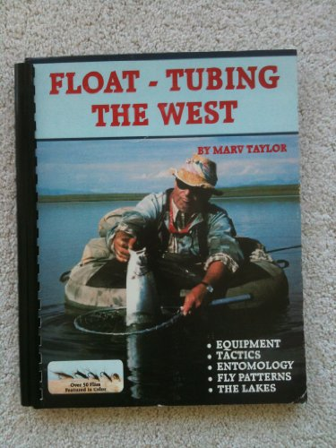 (Float-Tubing the West)