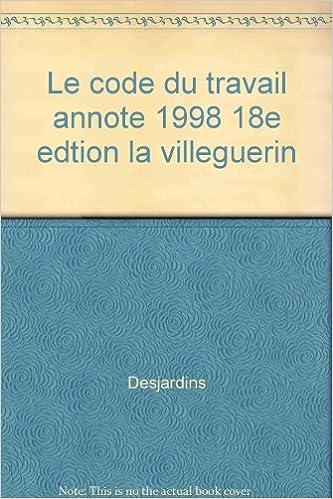 Livres gratuits en ligne LE CODE DU TRAVAIL ANNOTE 1998. 18ème édition pdf ebook
