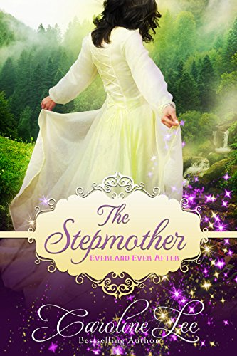 The Stepmother: an Everland Ever After tale cover