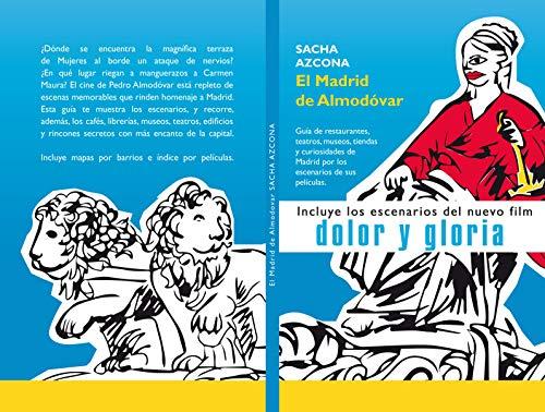 Amazon Com El Madrid De Almodóvar La 1ª Guía De