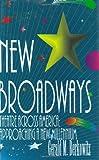 New Broadways, Gerald M. Berkowitz, 1557832579