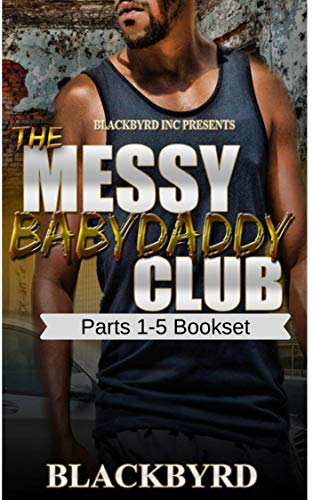 The Messy Babydaddy Club Boxset: Parts 1-5