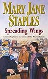 Spreading Wings: A Novel of the Adams Family Saga