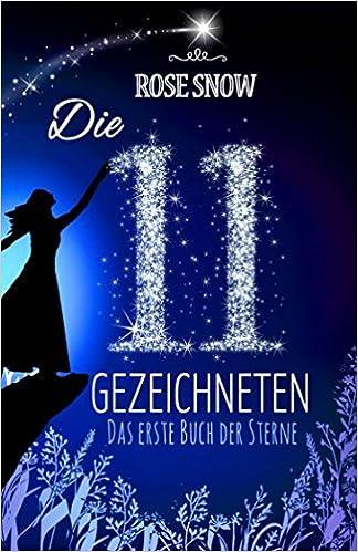 Die 11 Gezeichneten - das erste Buch der Sterne