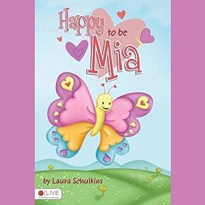 Happy to Be Mia Audiobook