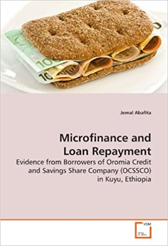 Microfinance and Loan Repayment: Evidence from Borrowers of Oromia Credit and Savings Share Company (OCSSCO) in Kuyu, Ethiopia